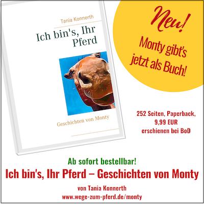 Ich bin's, Ihr Pferd – Monty als Buch